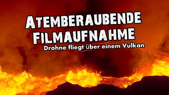 atemberaubend-drohne-fliegt-ueber-vulkan-sensation-heftig