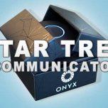 Star Trek Communikator is real The Onyx
