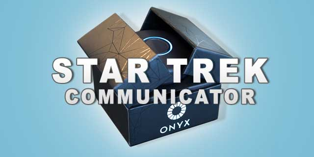 Star Trek Communikator is real The Onyx