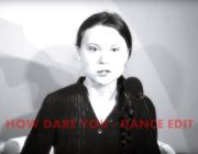 Greta Thunberg HOW DARE YOU Extended Dance-Version